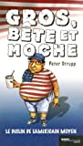 img - for Gros b te et moche : Le d clin de l'Am ricain moyen book / textbook / text book