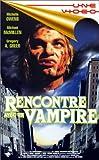 echange, troc Rencontre avec un vampire [VHS]