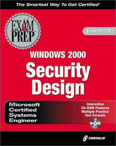 MCSE Windows 2000 Security Design Exam Prep