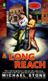 A Long Reach: A Streeter Mystery (0140247033) by Stone, Michael