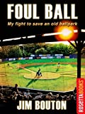 img - for Foul Ball (RosettaBooks Sports Classics) book / textbook / text book