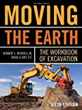 img - for Moving The Earth: The Workbook of Excavation Sixth Edition book / textbook / text book
