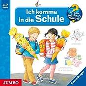 Ich komme in die Schule (Wieso? Weshalb? Warum?) | Doris Rübel