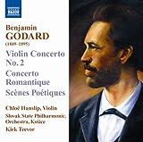echange, troc  - Benjamin Godard : Concerto pour violon n° 2 - Concerto romantique - Scènes poètiques