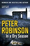 Peter Robinson In A Dry Season (The Inspector Banks Series)