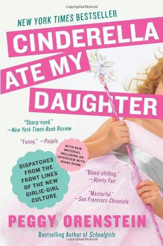 Cinderella Ate My Daughter