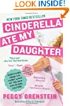 Cinderella Ate My Daughter: Dispatche...