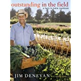Outstanding in the Field: A Farm to Table Cookbook ~ Jim Denevan