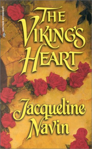 The Viking's Heart (Harlequin Historical, 515), Jacqueline Navin