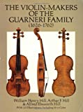 The Violin-Makers of the Guarneri Family (1626-1762)
