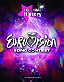 John Kennedy O'Connor The Eurovision Song Contest: The Official History
