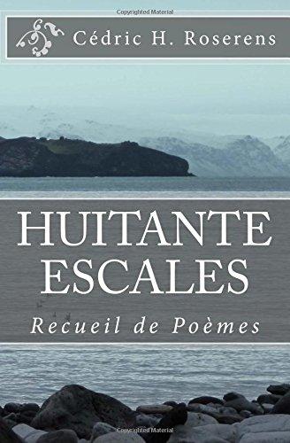 Huitante Escales: Recueil de Poèmes