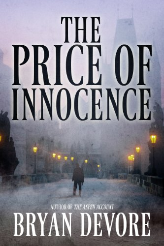From The Bestselling Author That Brought You The Aspen Account Come Another First-Rate Suspense Thriller – The Price of Innocence – With 5 Stars & Just $2.99, You Can't Pass This Up