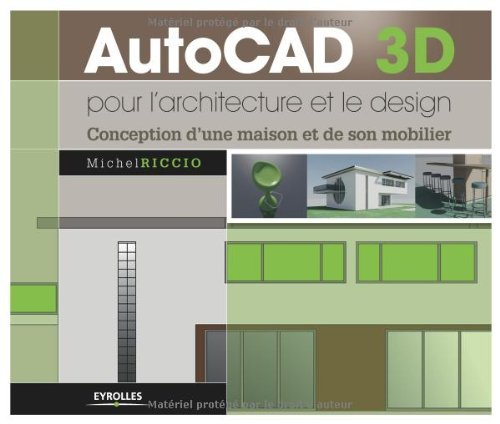 telecharger autocad 3d pour l 39 architecture et le design. Black Bedroom Furniture Sets. Home Design Ideas