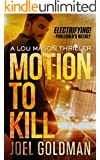Motion To Kill (Lou Mason Thrillers Book 1)
