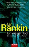 Ein eisiger Tod - Ian Rankin, Giovanni Bandini, Ditte Bandini