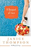 A Bouquet of Love: A Novel (Weddings by Design)