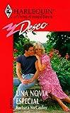 Una Novia Especial: -  (A Special Bride) (Deseo, 151) (0373352816) by Barbara McCauley
