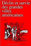 Déclin et survie des grandes villes américaines (French Edition) (2870094639) by Jacobs, Jane