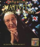 Sister Wendy's Nativity and Life of Christ: A Story for the New Millennium Illuminated by Sister Wen (0004140621) by WENDY BECKETT