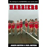 Harriers: The Making of a Championship Cross Country Team ~ Joseph P. Shivers