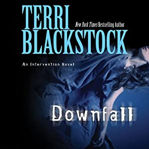 Downfall | [Terri Blackstock]