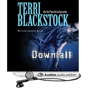 Downfall Terri Blackstock and Cassandra Campbell