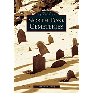 North Fork Cemeteries (Images of America: New York)