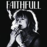 Faithfull: A Collection of Her Best Songs Marianne Faithfull