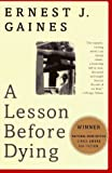 A Lesson Before Dying (Vintage Contemporaries)