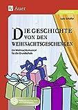 Image de Die Geschichte von den Weihnachtsgeschenken: Ein Weihnachtsmusical für die Grundschule (1