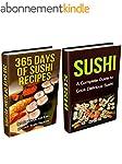 Sushi: Sushi Recipes Box Set (2 in 1)...