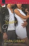 Her Tender Touch (Harlequin Kimani Romance)
