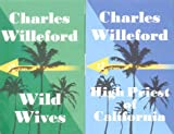 Wild Wives/High Priest of California (1842430033) by Willeford, Charles