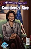 img - for Female Force: Condoleezza Rice book / textbook / text book