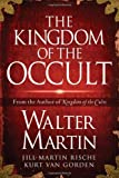 The Kingdom of the Occult (1418516449) by Walter Martin