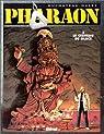 Pharaon, tome 2 : Le Cerveau de glace par Duch�teau
