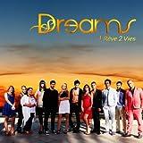 Dreams : 1 rêve 2 vies (Bande originale de la série télévisée)