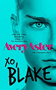 XO, Blake (The Undergrad Years Book 3)