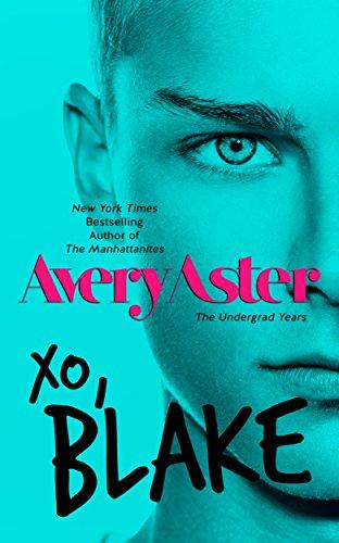 XO, Blake: New Adult Gay Romance MM (The Undergrad Years Book 3) PDF