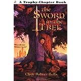The Sword in the Tree (Trophy Chapter Book) ~ Clyde Robert Bulla