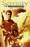 Joss Whedon Serenity: Those Left Behind (2nd Edition) (Serenity 2nd Ed.)
