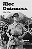 img - for Alec Guinness: The Films book / textbook / text book