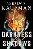 Darkness & Shadows (A Patrick Bannister Psychological Thriller Book 2)