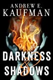 img - for Darkness & Shadows (A Patrick Bannister Psychological Thriller, Book 2) book / textbook / text book