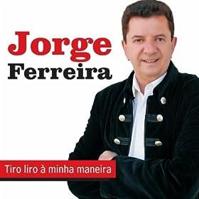 Quadras Soltas À Jorge Ferreira: Jorge Ferreira: MP3 Downloads