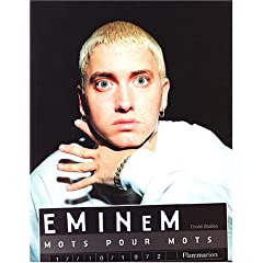 Eminem : Mots pour mots (Biographie)