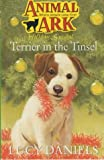 Lucy Daniels Terrier in the Tinsel (Animal Ark Holiday)