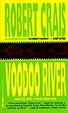 VooDoo River (0786889055) by Crais, Robert