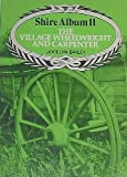 The Village Wheelwright and Carpenter (Shire album) (0852633947) by Jocelyn Bailey